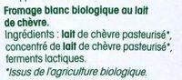 Fromage blanc biologique au lait de chèvre - Ingrédients - fr