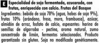 """Postre de soja """"Sojasun"""" frutas del bosque - Ingredientes"""