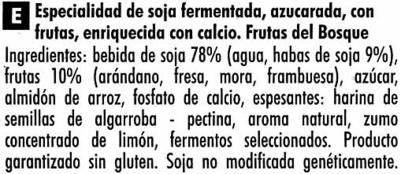 """Postre de soja """"Sojasun"""" frutas del bosque - Ingredients"""