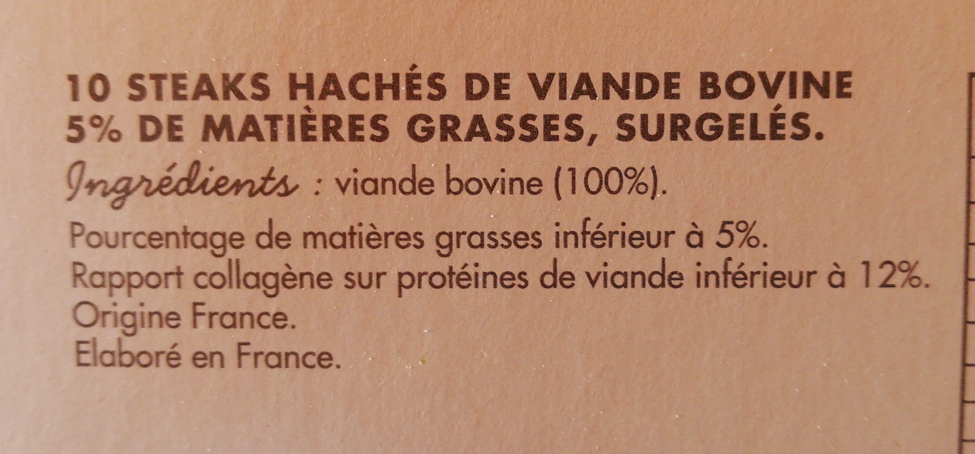 10 steaks hachés pur bœuf 5%matières grasses - Ingrediënten