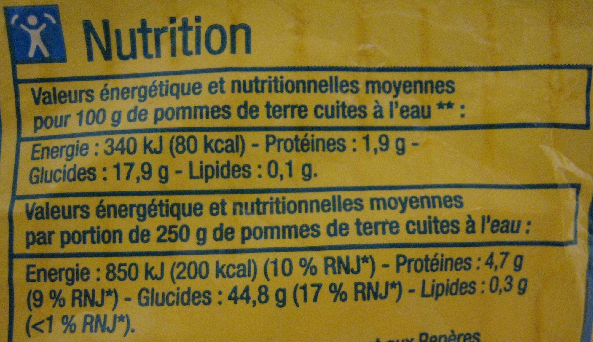 Pommes de terre Vapeur-Raclette Gratin-Rissolées - Nutrition facts