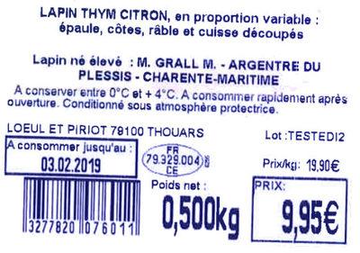 LAPIN THYM CITRON: épaule, côtes, râble + cuisse - Ingredients