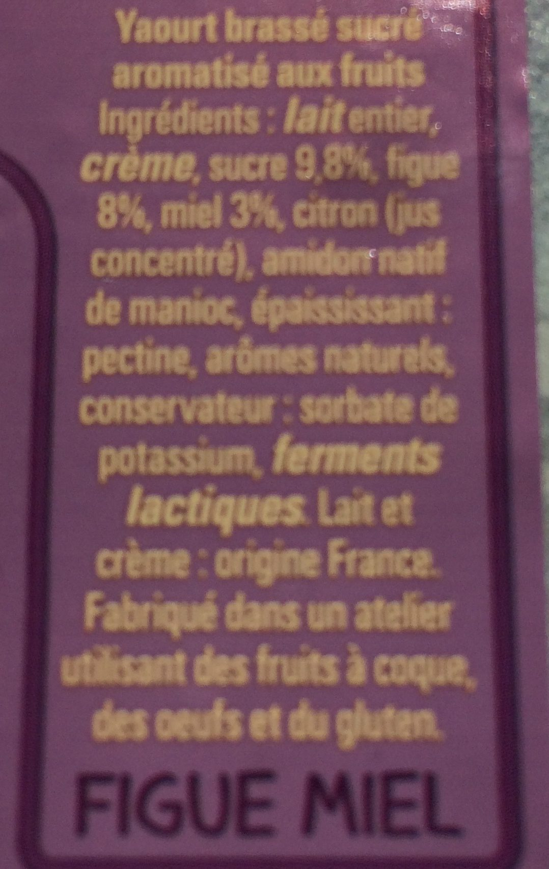 Le yaourt aux fruits Figue Miel - Ingredients - fr