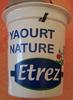Yaourt Nature Etrez - Product