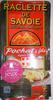 Raclette de Savoie - Product