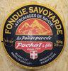 Fondue Savoyarde aux 4 fromages au lait cru LA POINTE PERCEE, 32%MG - Product