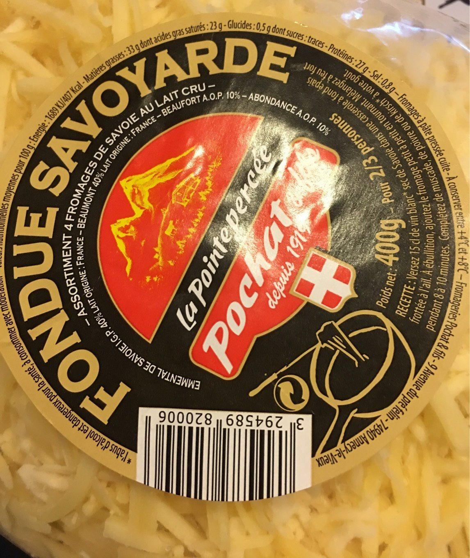 Fondue Savoyarde aux 4 fromages au lait cru LA POINTE PERCEE, 32%MG - Nutrition facts - fr
