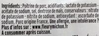 Allumettes de Lardons Nature, -25% de SEL* 2*75 g, - Ingrédients