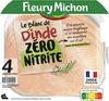 4 TRANCHES BLANC DE DINDE ZERO NITRITE - Product