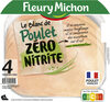 4 TRANCHES BLANC DE POULET ZERO NITRITE - Produit