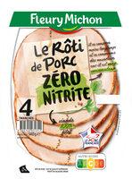 Le rôti de porc ZERO NITRITE - 4 TR - Produit