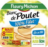Blanc de poulet - tranches fines - 25% de sel* - 100% filet ** -  8 tranches fines - Product - fr