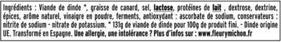 Saucisson de Dinde HALAL - 22 tranches environ - Ingredients - fr