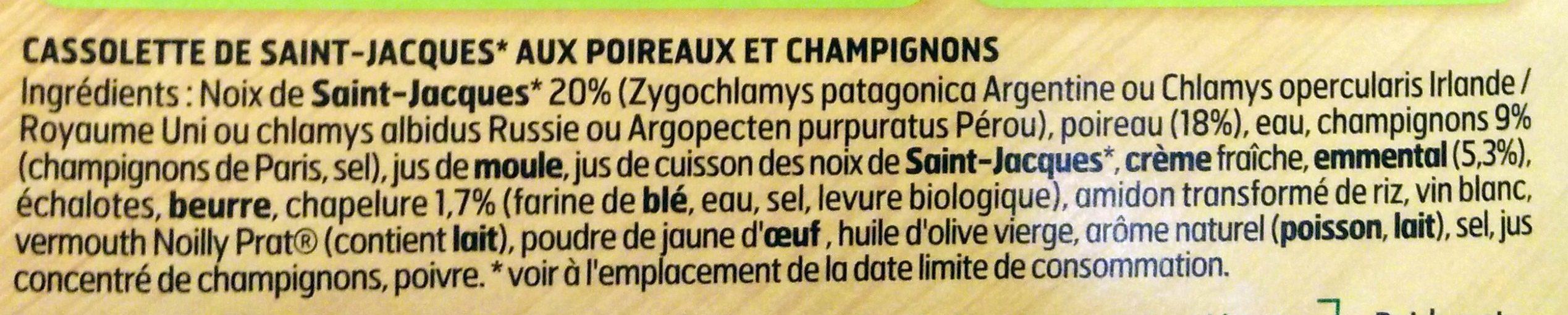 Cassolette St-Jacques* poireaux et champignons - Ingredientes