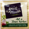 Pavé d'Affinois Ail & Fines herbes - Produit