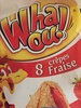 Whaou! Fraise - Product