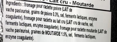 Fromage à raclette assortiment poivre - lait cru - moutarde - Ingrédients - fr