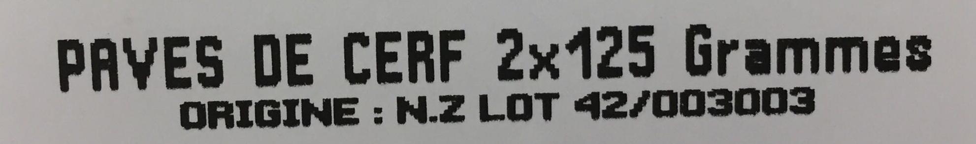 2 pavés de Cerf congelés - Ingrédients