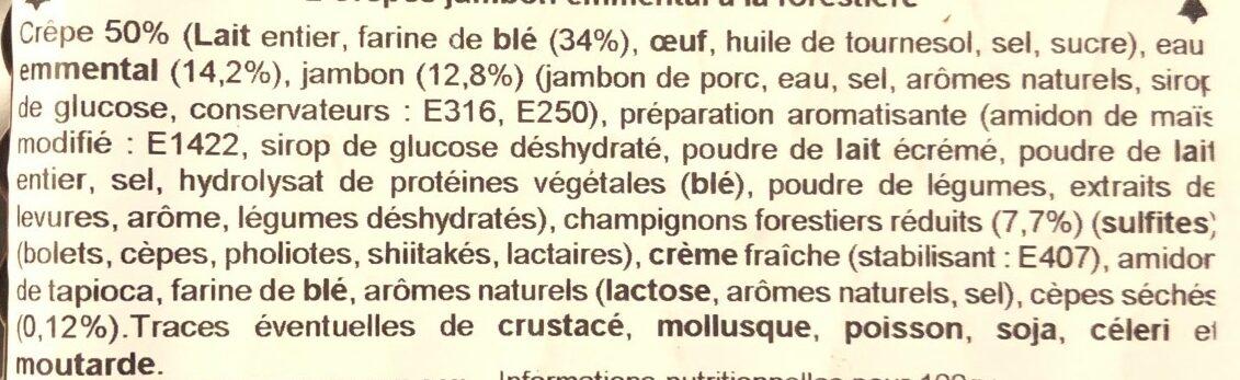 2 Crêpes de Froment Jambon Emmental à la Forestière - Ingrédients - fr