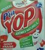 P'tit Yop goût Fraise - Prodotto