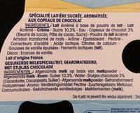 Spécialité laitière sucrée, aromatisée à la vanille, aux copeaux de chocolat - Ingrédients - fr