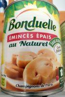 Emincés épais au naturel Champignons de Paris - Produit - fr