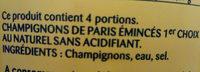Emincés épais au naturel Champignons de Paris - Ingrédients - fr