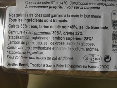 Galettes garnies Jambon supérieur, crème et emmental français - Ingrédients