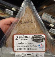 Galettes garnies Lardons fumés, champignons de Paris et emmental français - Produit