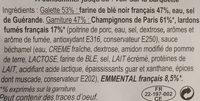 Galettes garnies Lardons fumés, champignons de Paris et emmental français - Ingrédients