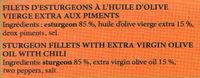 Filets d'esturgeons à l'huile d'olive vierge extra et aux piments - Voedingswaarden - fr