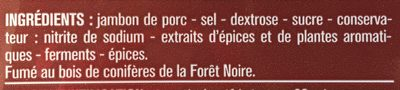 Jambon de la Forêt noire 10 tranches - Ingrediënten - fr