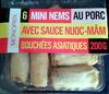 6 Mini Nems au Porc avec Sauce Nuoc-Mâm - Produit