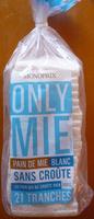 Only Mie, Pain de Mie Blanc, Sans Croûte (21 Tranches) - Produit - fr