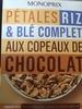 Pétales riz & blé complet aux copeaux de chocolat - Product