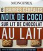6 Barres céréales Noix de coco sur lit de chocolat au lait Monoprix - Product