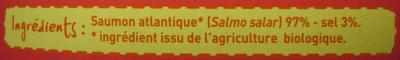 Emincés de saumon Atlantique fumé Bio (6 à 9 tranches) - 100 g - Ingredients