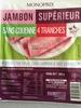 Jambon supérieur sans couenne 4 tranches - Product