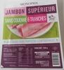Jambon supérieure sans couenne 6 tranches - Produit