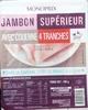 Jambon supérieur avec couenne 4 tranches - Product