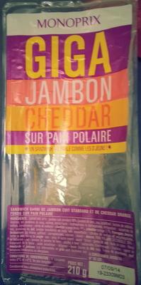 Giga jambon cheddar sur pain polaire - Product