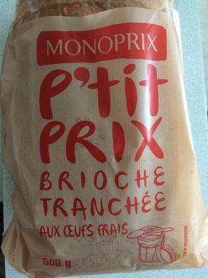 P'tit prix Brioche tranchée aux Œufs Frais - Product - fr