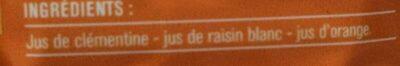 100% Pur jus Clémentine, Raisin et Orange - Ingredients - fr