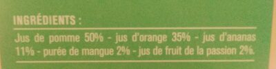 100% pur jus Ananas Mangue Passion - Ingrédients