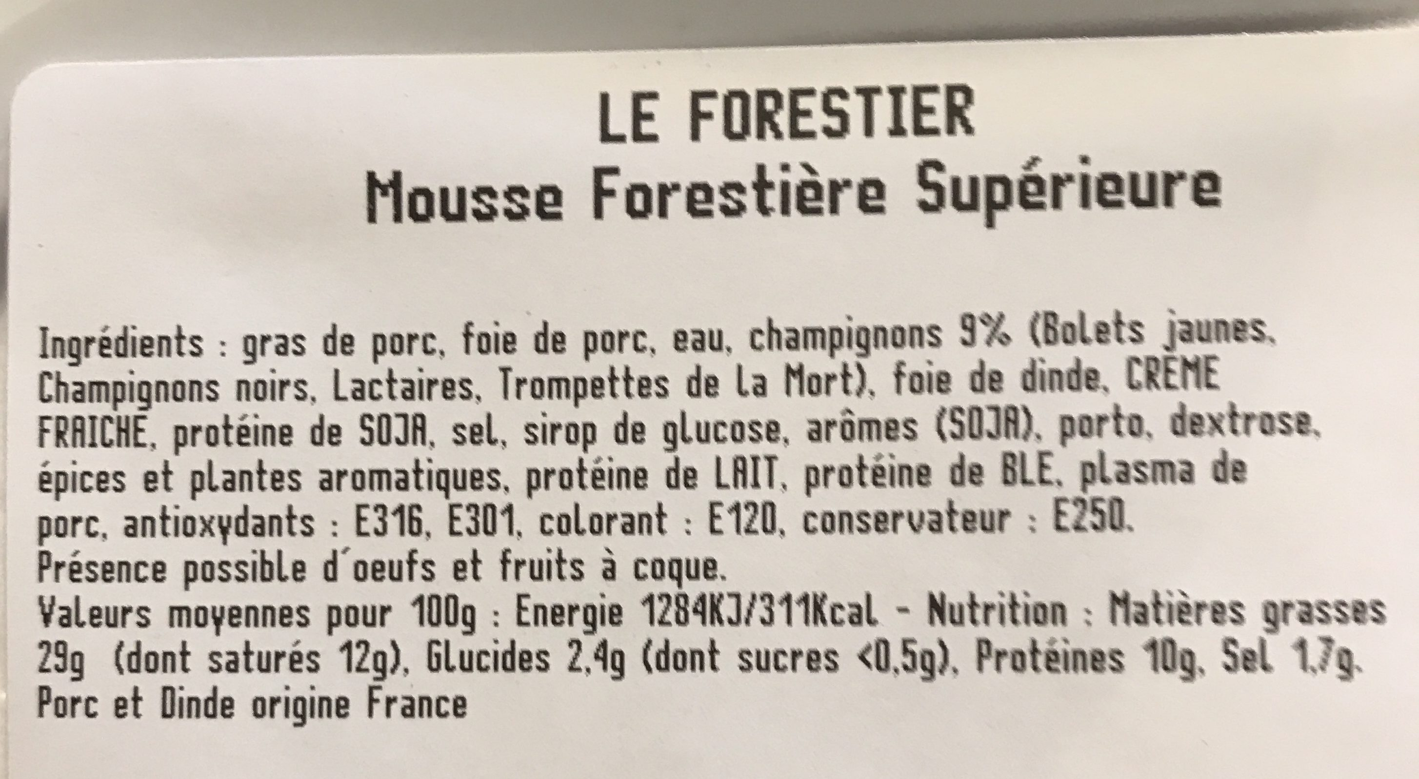 Mousse forestière supérieure - Ingredients