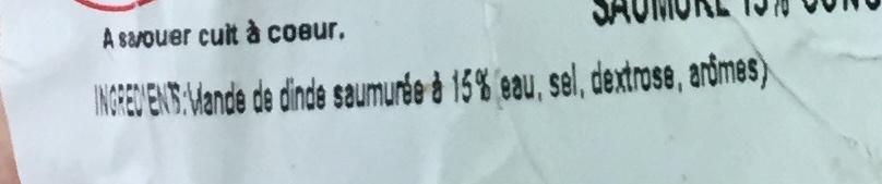 Roulé de dindonneau saumure 15 % congelé - Ingrédients