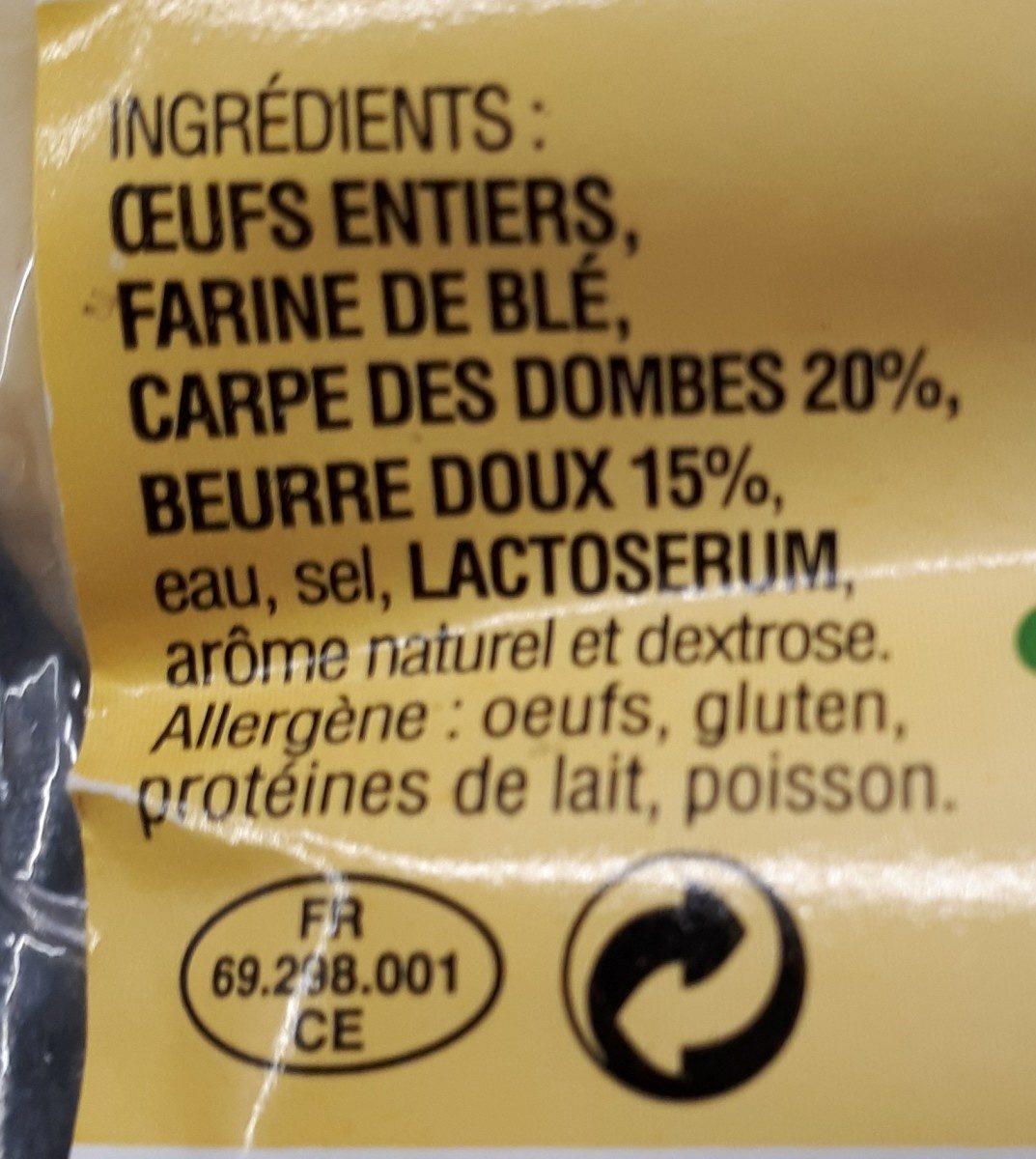 Quenelles de Carpe des Dombes 20% au beurre - Ingredients - fr