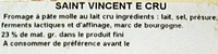 Le Saint-Vincent (23% MG) - 200 g - Fromagerie Gaugry - Ingrédients