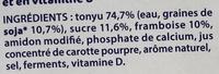 Les petits plaisirs Soja Morceaux de Framboise - Ingredients