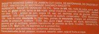 Le moelleux, Pain viennois, Jambon Oeuf Crudités Mayonnaise - Ingrédients - fr